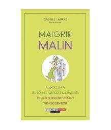 Livre maigrir malin d 39 occasion for Livre maigrir